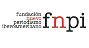 Fundación Nuevo Periodismo Iberoamericano (FNPI) [The Foundation for a New Latin American Journalism]