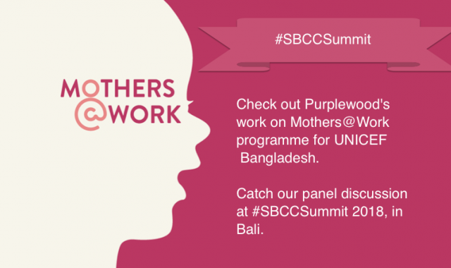 Mothers@Work is a UNICEF programme for maternity protection in Bangladesh.