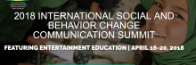 Shifting Norms, Changing Behaviour, Amplifying Voice: What Works? The 2018 International Social and Behaviour Change Communication Summit Featuring Entertainment Education