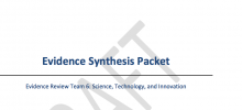 Evidence Synthesis Packet - Evidence Review Team 6: Science, Technology, and Innovation